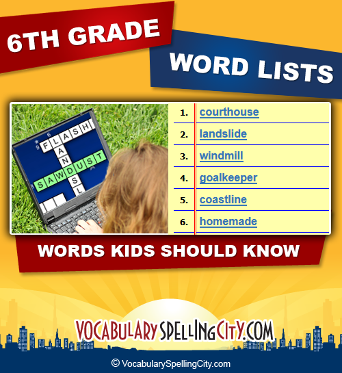 6th Grade Spelling Words Sixth Grade Spelling Lists