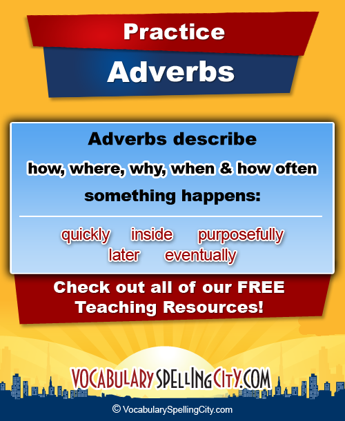 Adverb Practice Lists Adverbs Games For The Classroom
