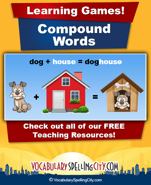 Compound Words List - Compound Word Practice | VocabularySpellingCity