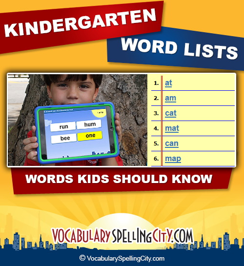 Kindergarten Word Lists | VocabularySpellingCity