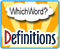 WhichWord Definitions